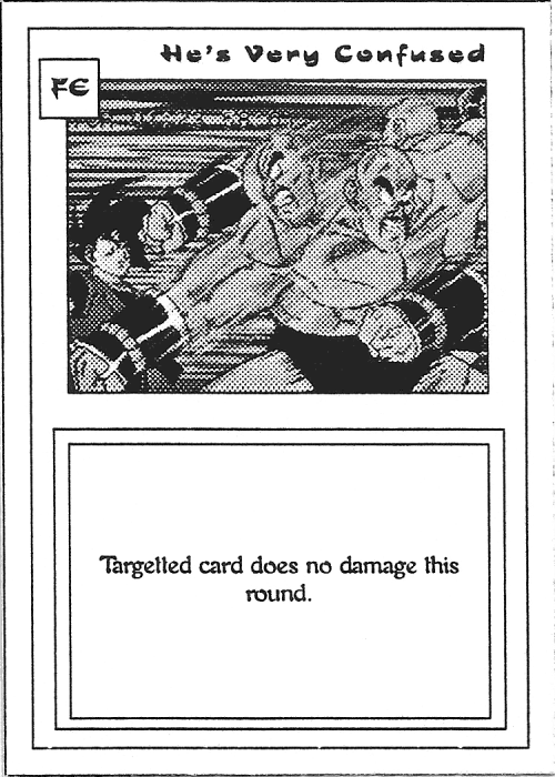 Scan of 'He's Very Confused' playtest card