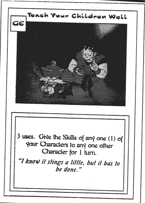 Scan of 'Teach Your Children Well' playtest card